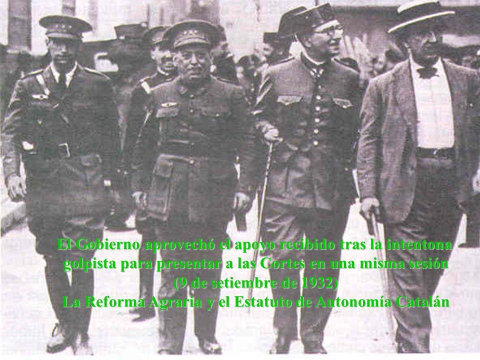 El Gobierno aprovechó el apoyo recibido tras la intentona golpista para presentar a las Cortes en una misma sesión (9 de setiembre de 1932) La Reforma