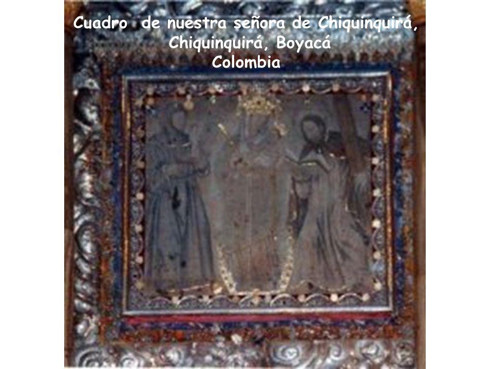 Cuadro de nuestra señora de Chiquinquirá, Chiquinquirá, Boyacá Colombia