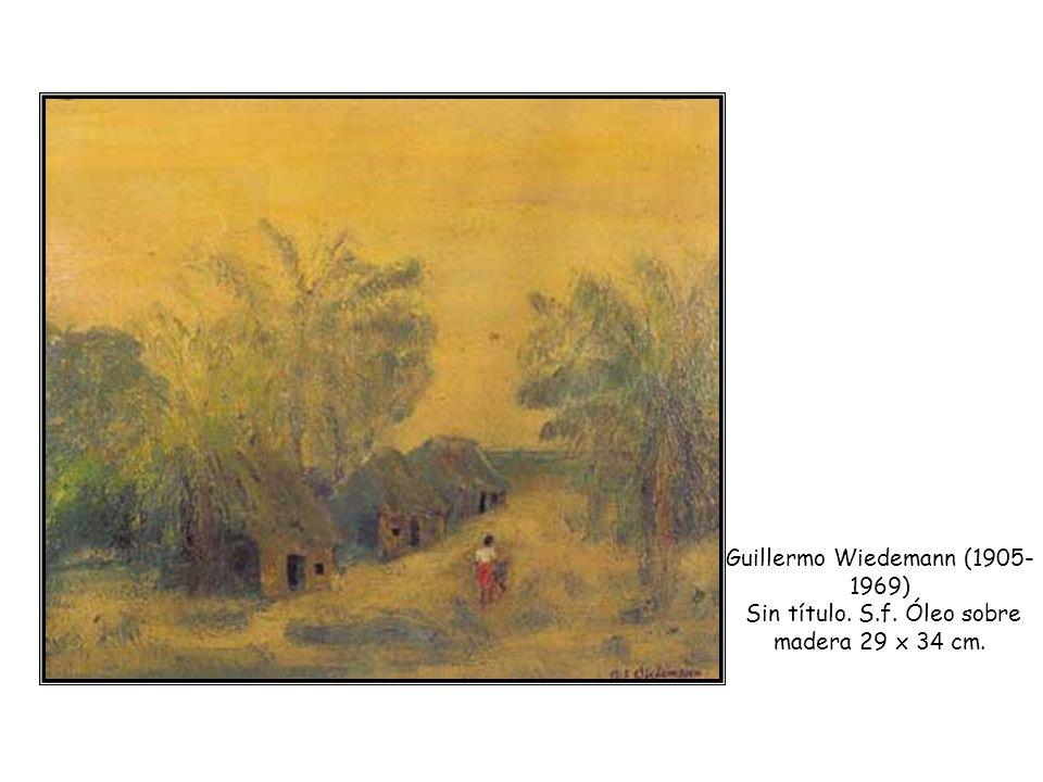 Guillermo Wiedemann (1905- 1969) Sin título. S.f. Óleo sobre madera 29 x 34 cm.