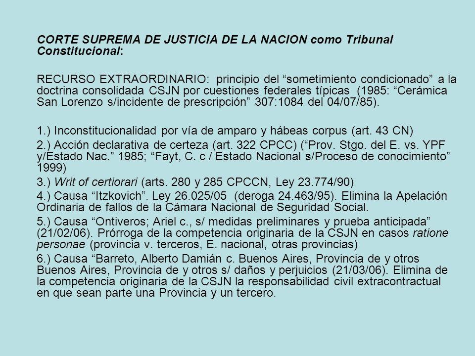 CORTE SUPREMA DE JUSTICIA DE LA NACION como Tribunal Constitucional: RECURSO EXTRAORDINARIO: principio del sometimiento condicionado a la doctrina con