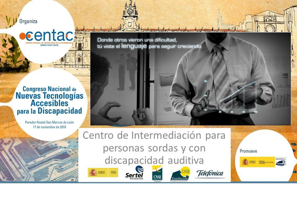 Centro de Intermediación para personas sordas y con discapacidad auditiva