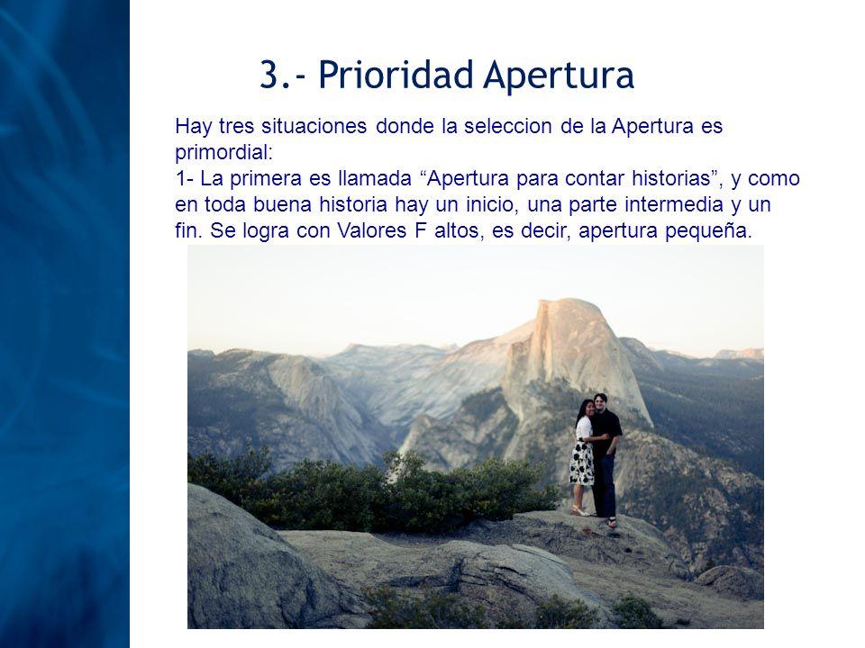 3.- Prioridad Apertura Hay tres situaciones donde la seleccion de la Apertura es primordial: 1- La primera es llamada Apertura para contar historias,