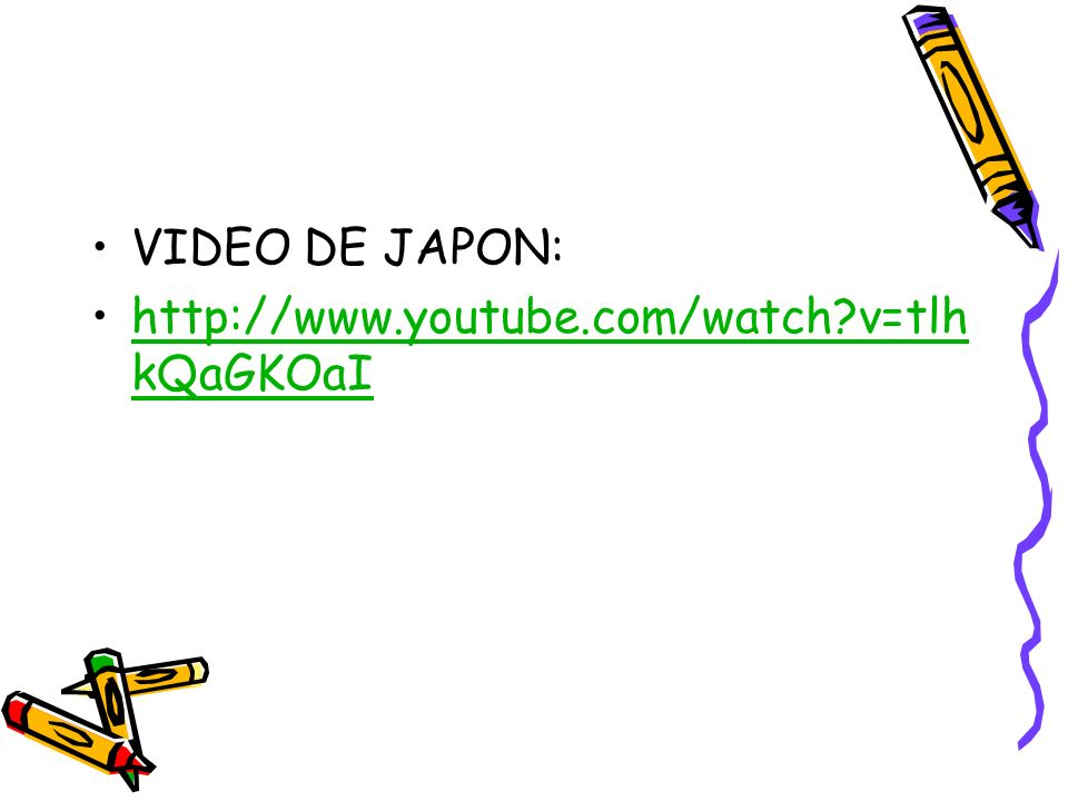 VIDEO DE JAPON: http://www.youtube.com/watch?v=tlh kQaGKOaIhttp://www.youtube.com/watch?v=tlh kQaGKOaI