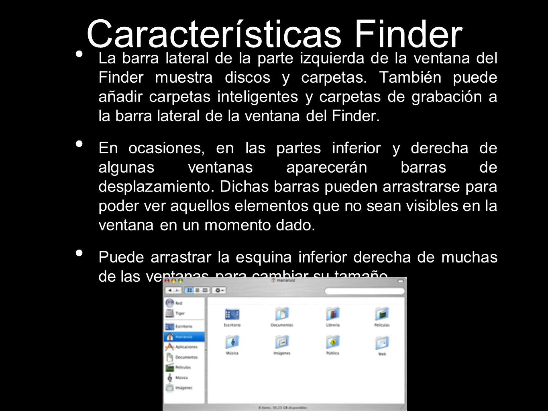 La barra lateral de la parte izquierda de la ventana del Finder muestra discos y carpetas. También puede añadir carpetas inteligentes y carpetas de gr