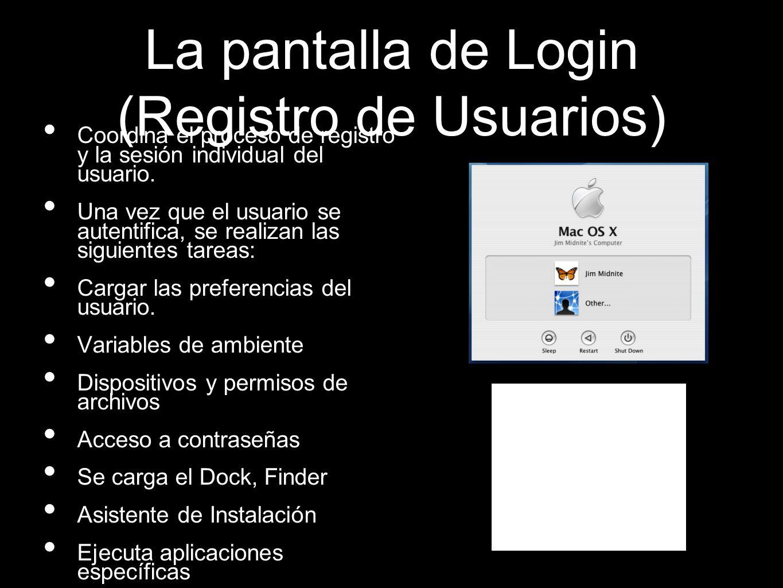 La pantalla de Login (Registro de Usuarios) Coordina el proceso de registro y la sesión individual del usuario. Una vez que el usuario se autentifica,