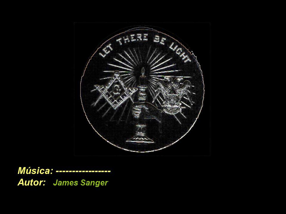 Música: ----------------- Autor: James Sanger