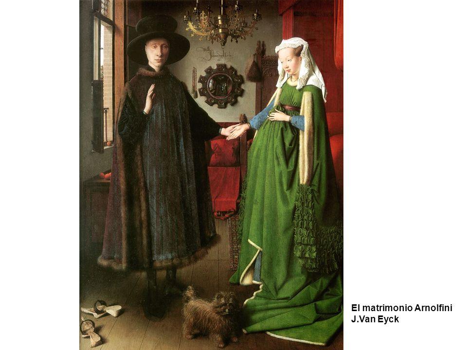 El matrimonio Arnolfini J.Van Eyck
