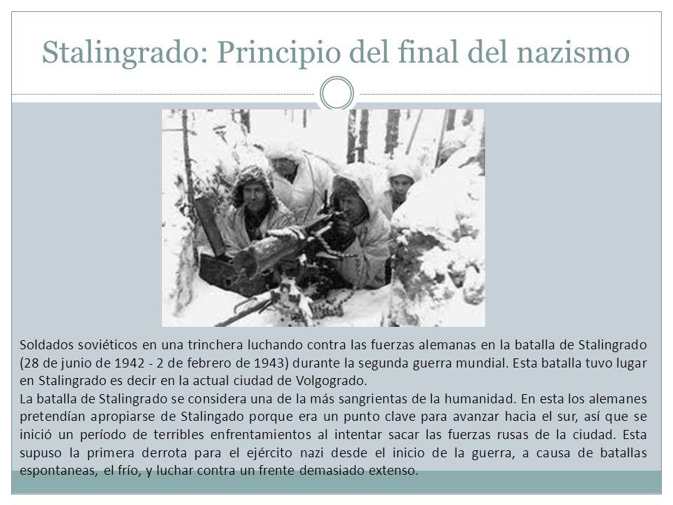 Stalingrado: Principio del final del nazismo Soldados soviéticos en una trinchera luchando contra las fuerzas alemanas en la batalla de Stalingrado (2