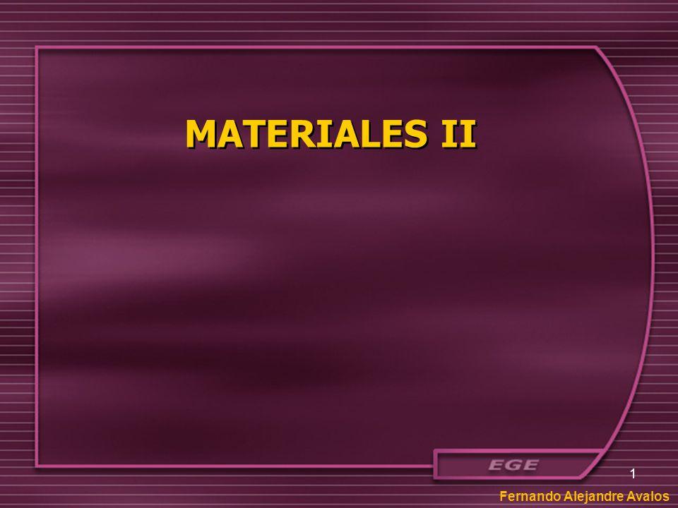 1 MATERIALES II Fernando Alejandre Avalos
