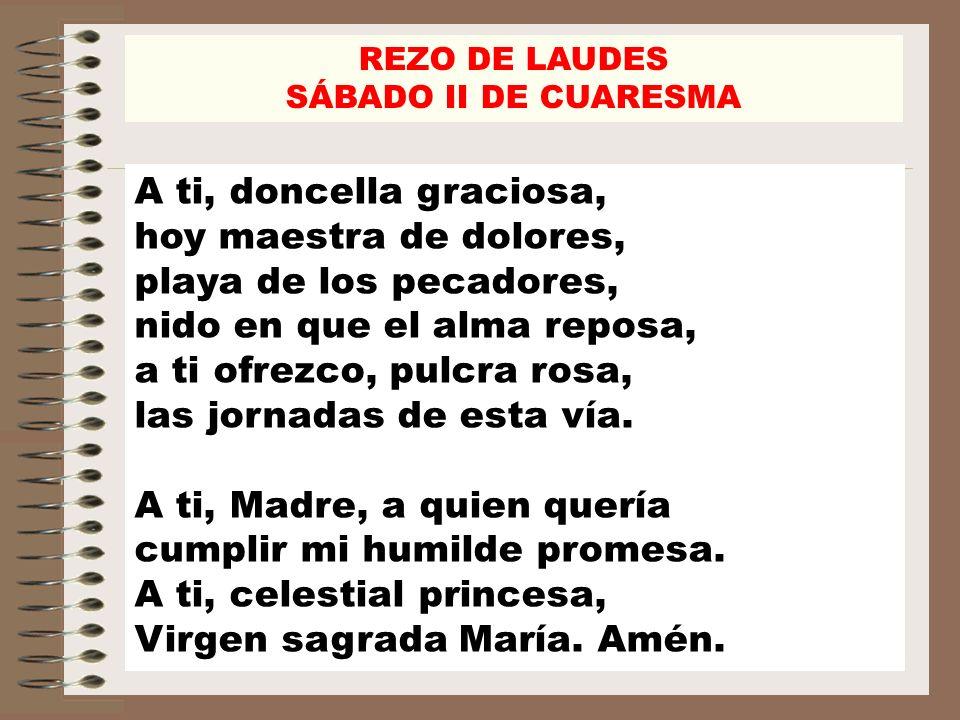 REZO DE LAUDES SÁBADO II DE CUARESMA Salmo 91 Ant.1.