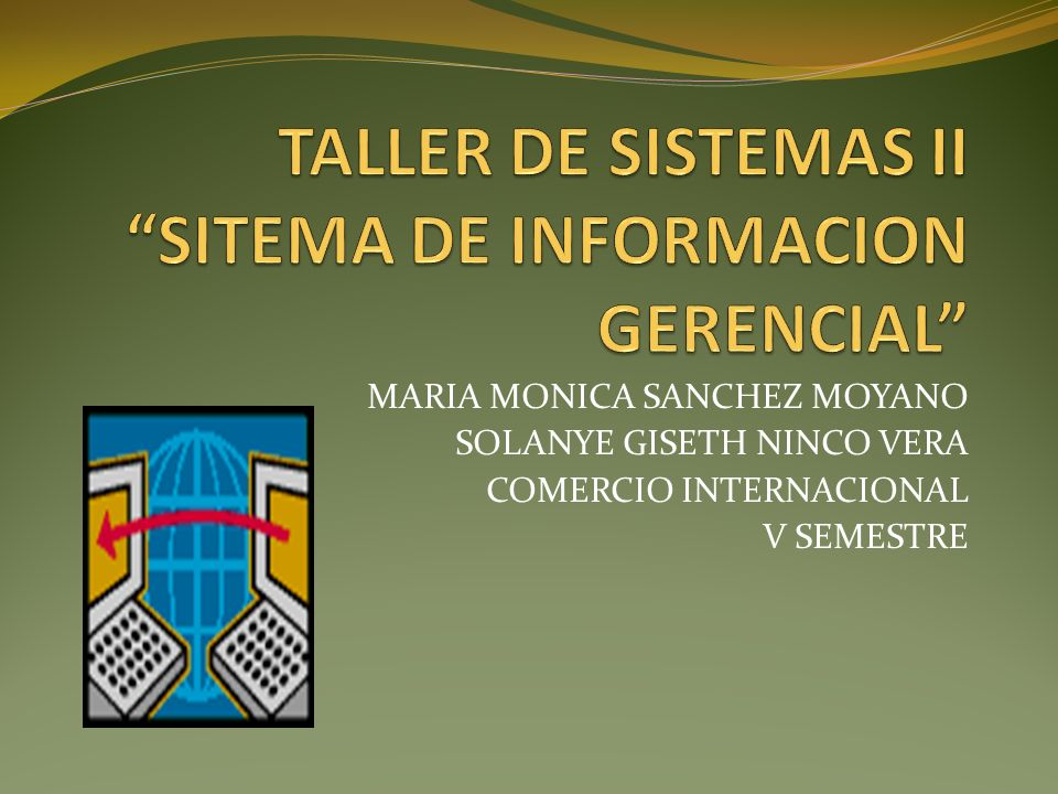 MARIA MONICA SANCHEZ MOYANO SOLANYE GISETH NINCO VERA COMERCIO INTERNACIONAL V SEMESTRE