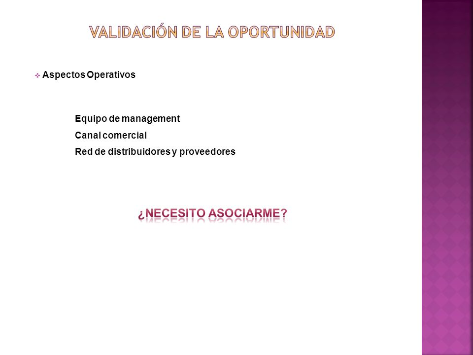Aspectos Operativos Equipo de management Canal comercial Red de distribuidores y proveedores