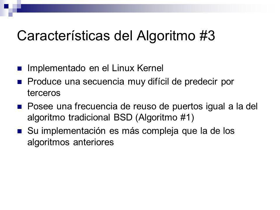 Características del Algoritmo #3 Implementado en el Linux Kernel Produce una secuencia muy difícil de predecir por terceros Posee una frecuencia de re