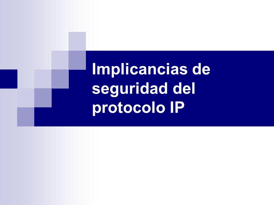 Implicancias de seguridad del protocolo IP