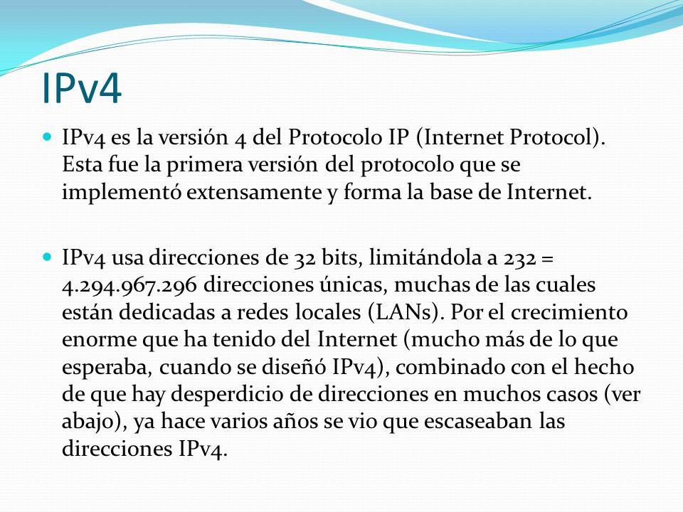 IPv4 IPv4 es la versión 4 del Protocolo IP (Internet Protocol). Esta fue la primera versión del protocolo que se implementó extensamente y forma la ba