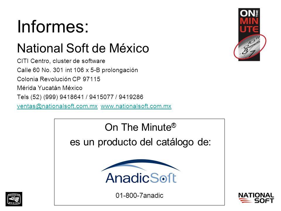 Informes: National Soft de México CITI Centro, cluster de software Calle 60 No. 301 int 106 x 5-B prolongación Colonia Revolución CP 97115 Mérida Yuca