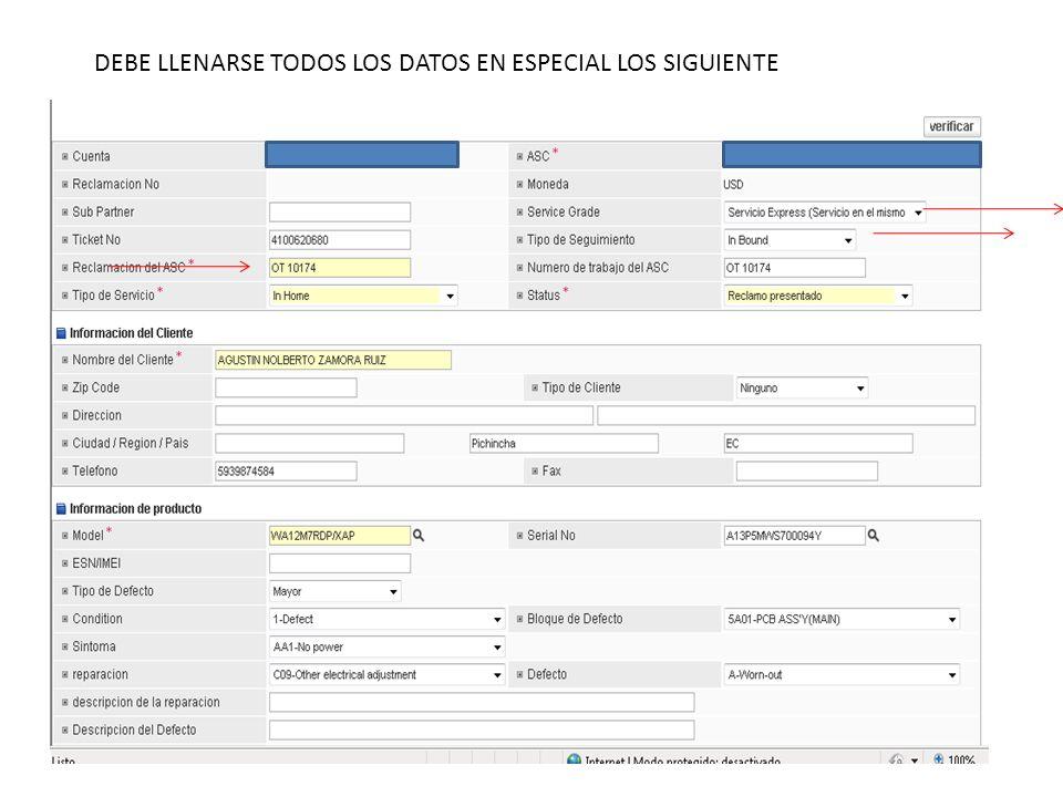 DEBE LLENARSE TODOS LOS DATOS EN ESPECIAL LOS SIGUIENTE