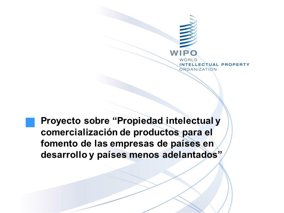 Proyecto sobre Propiedad intelectual y comercialización de productos para el fomento de las empresas de países en desarrollo y países menos adelantado