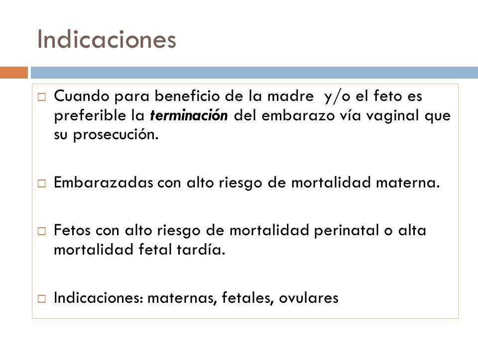 Indicaciones maternas 1.Pre-eclampsia leve al llegar a las 37 semanas.