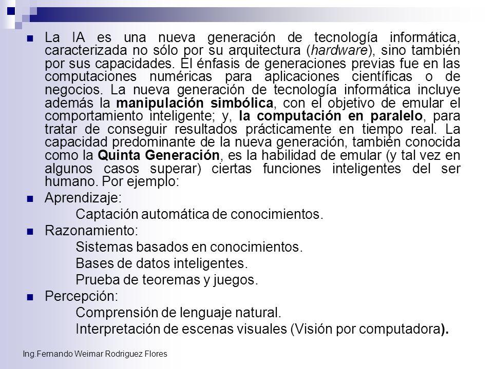 Ing.Fernando Weimar Rodriguez Flores Locomoción y Manipulación: Realizar procesos mecánicos y tareas manuales (Robótica).