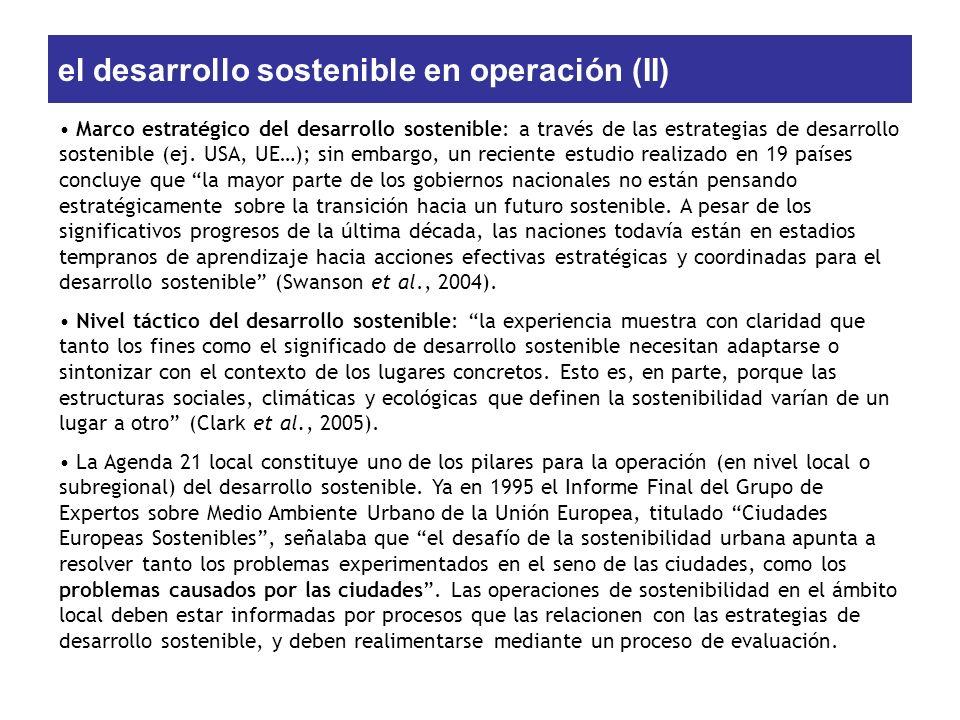 el desarrollo sostenible en operación (II) Marco estratégico del desarrollo sostenible: a través de las estrategias de desarrollo sostenible (ej. USA,