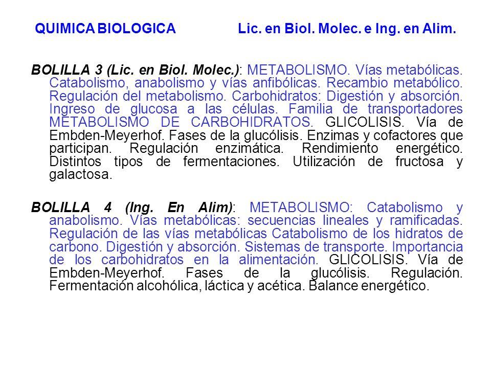 BOLILLA 3 (Lic. en Biol. Molec.): METABOLISMO. Vías metabólicas. Catabolismo, anabolismo y vías anfibólicas. Recambio metabólico. Regulación del metab