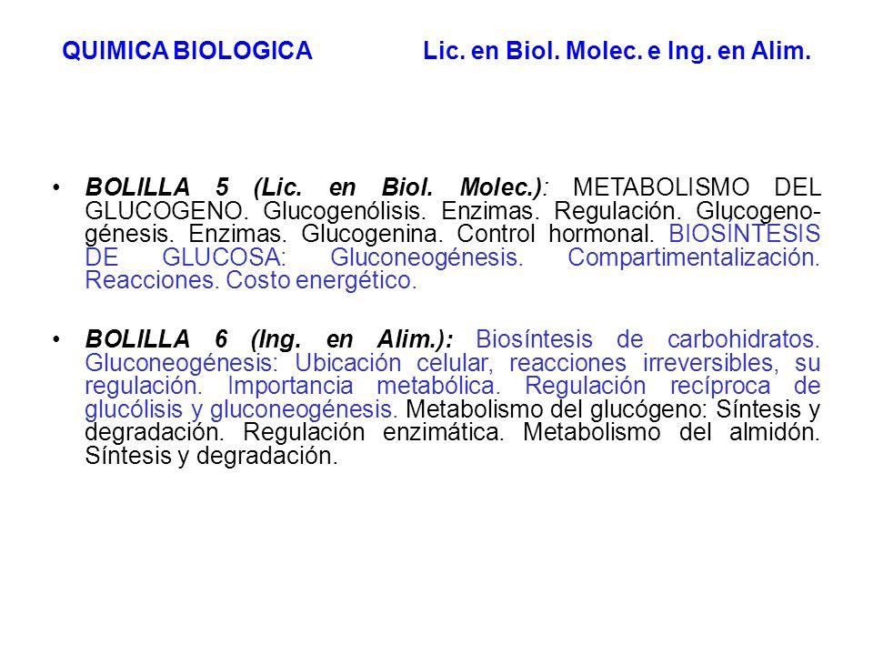 BOLILLA 5 (Lic. en Biol. Molec.): METABOLISMO DEL GLUCOGENO. Glucogenólisis. Enzimas. Regulación. Glucogeno- génesis. Enzimas. Glucogenina. Control ho