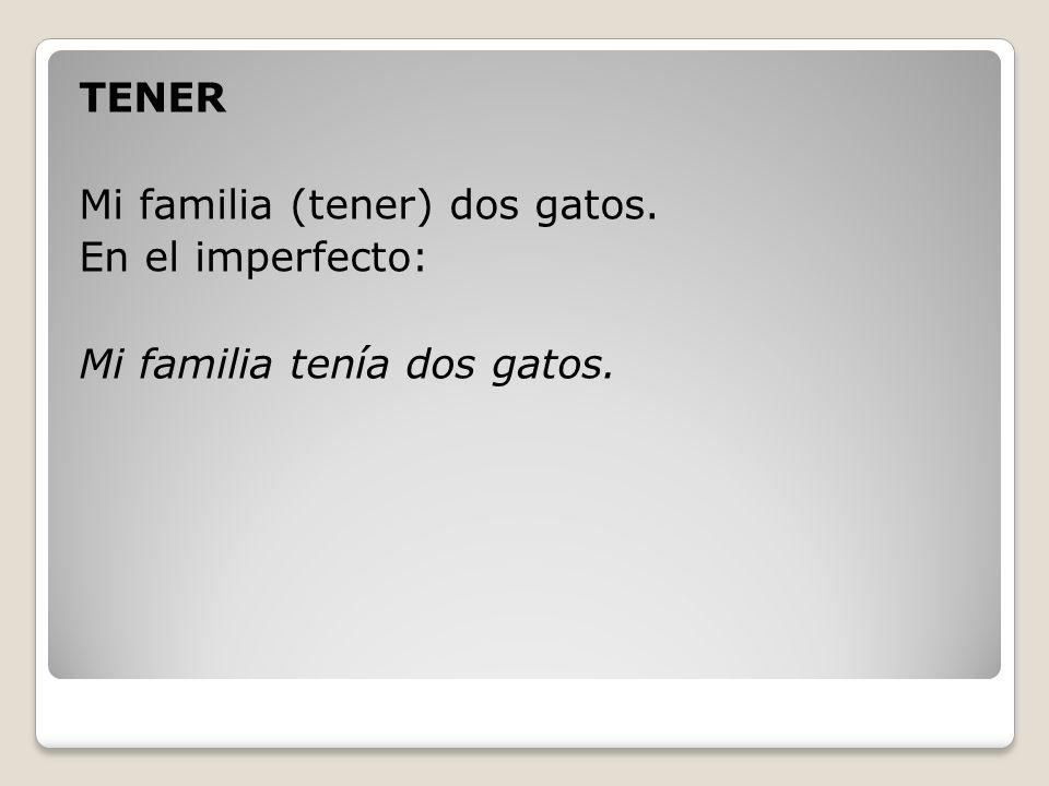El Imperfecto IR/ER verbs -ía (yo) -ías(tú) -ía(él, ella, Ud.) -íamos (nosotros) -íais(vosotros) -ían. (ellos, ellas, Uds.)