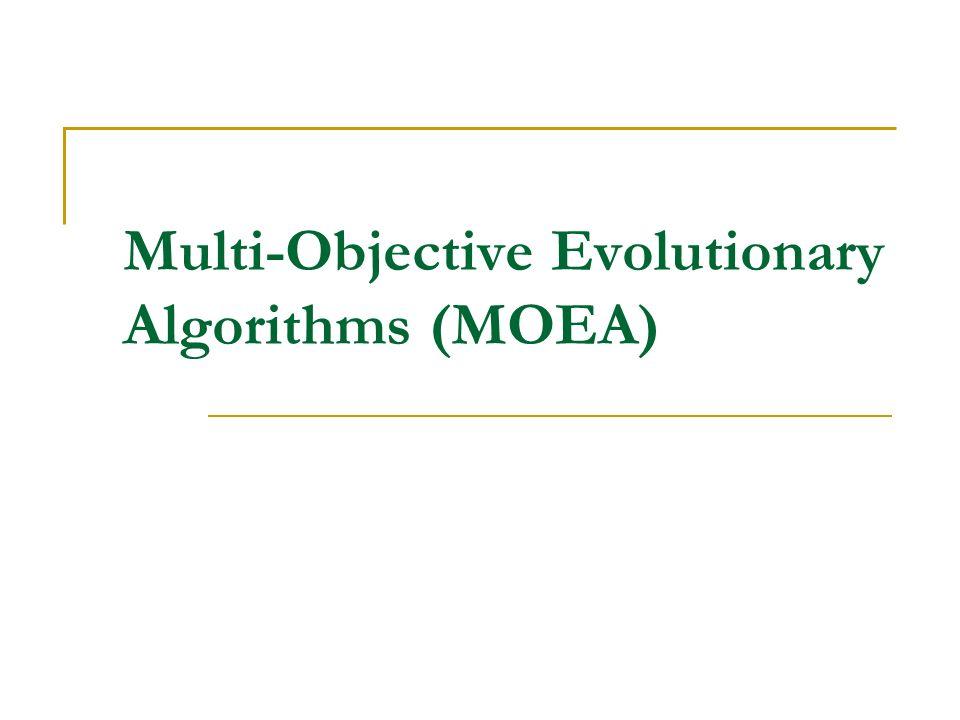MOEA Strength Pareto Evolutionary Algorithm.Zitzler, Thiele.