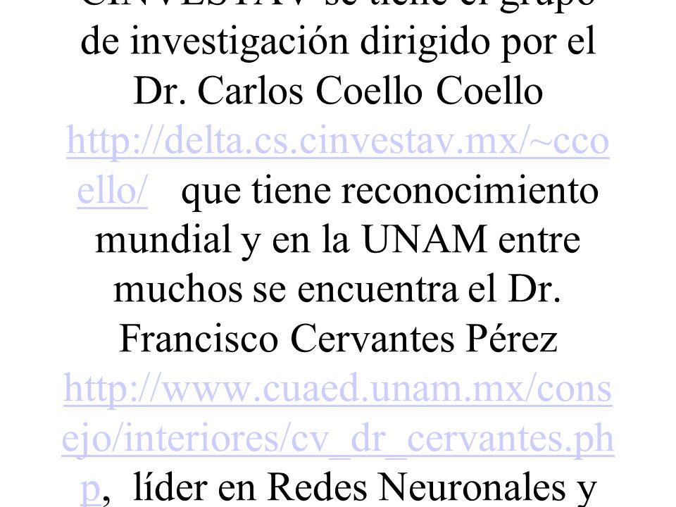 Se tienes también el Dpto. de Computación del CINVESTAV del IPN y el IIMAS de la UNAM, donde también se cuenta con comunidades importantes sobre el te