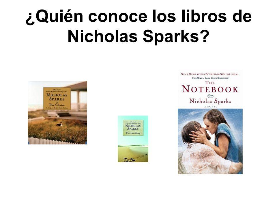 ¿Quién conoce los libros de Nicholas Sparks?