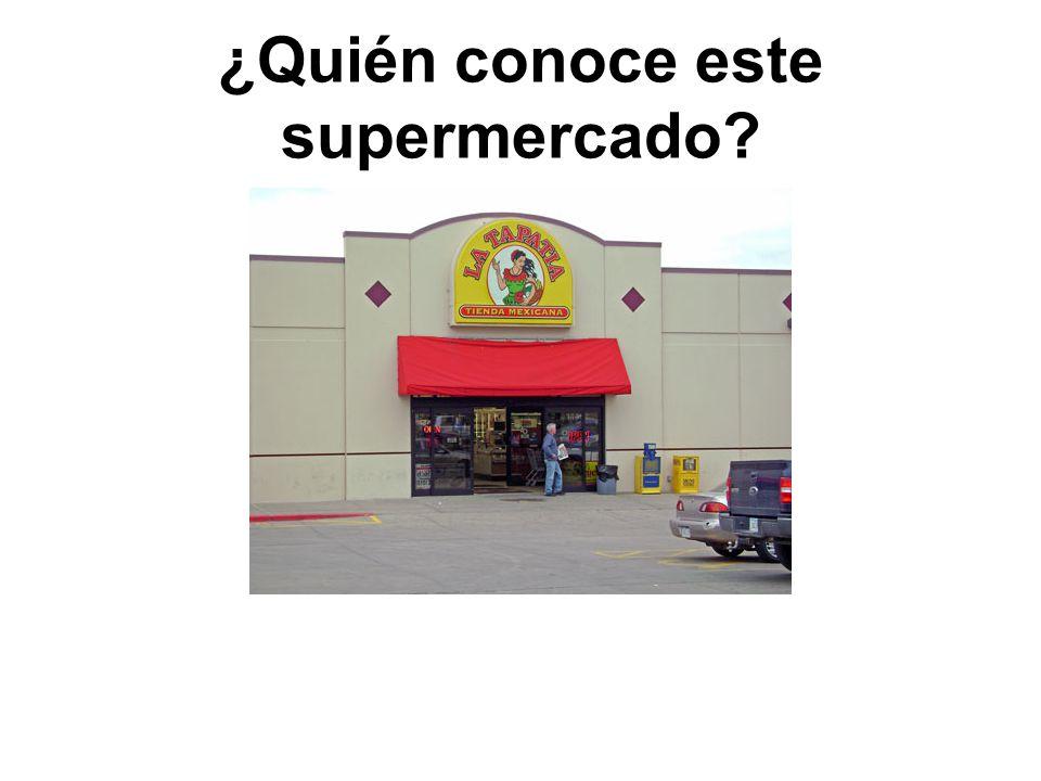 ¿Quién conoce este supermercado?