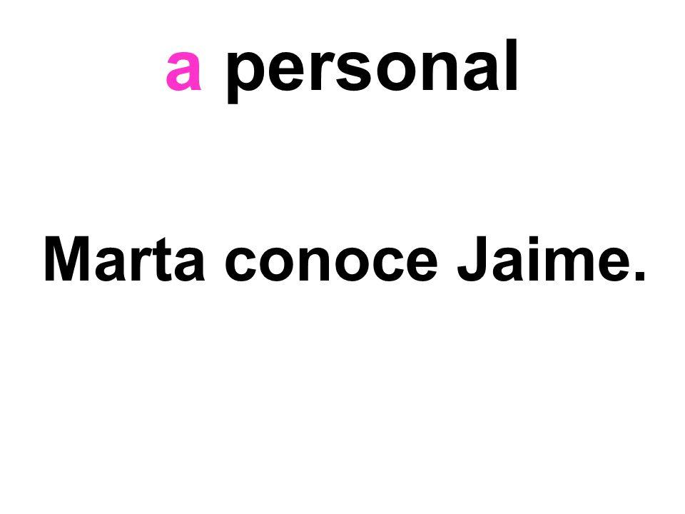 a personal Marta conoce Jaime.