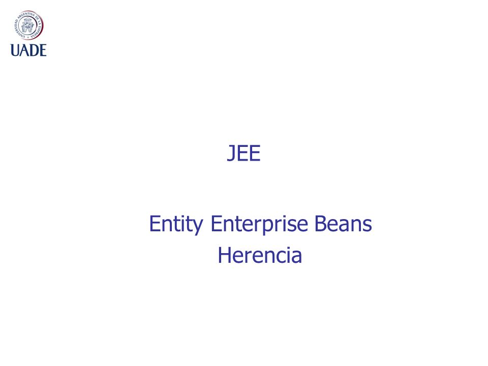 JEE Entity Enterprise Beans Herencia
