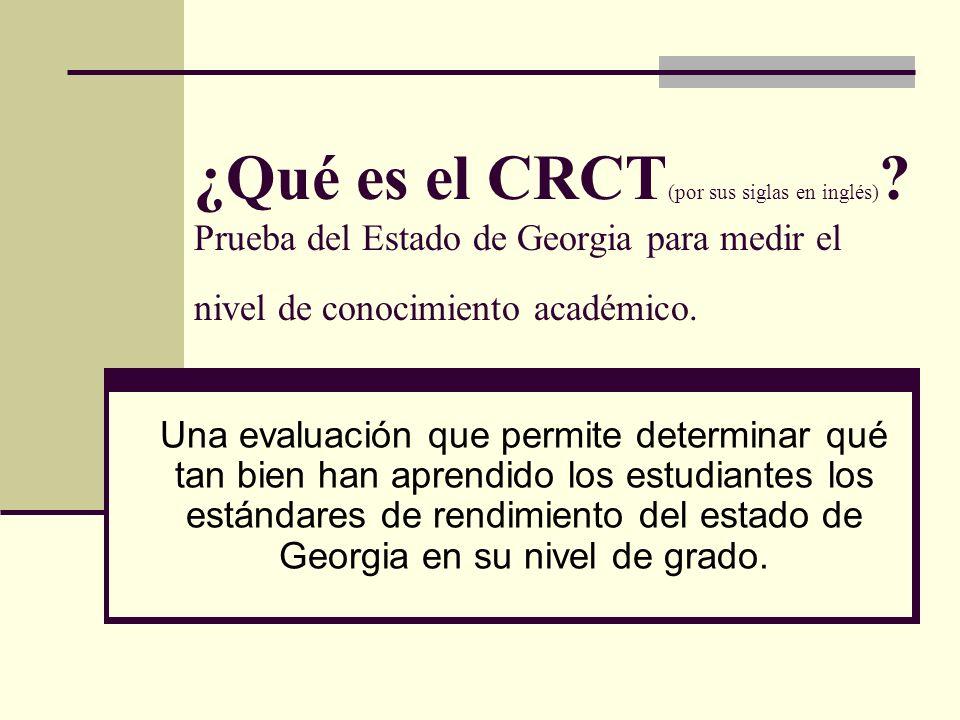 ¿Qué es el CRCT (por sus siglas en inglés) .