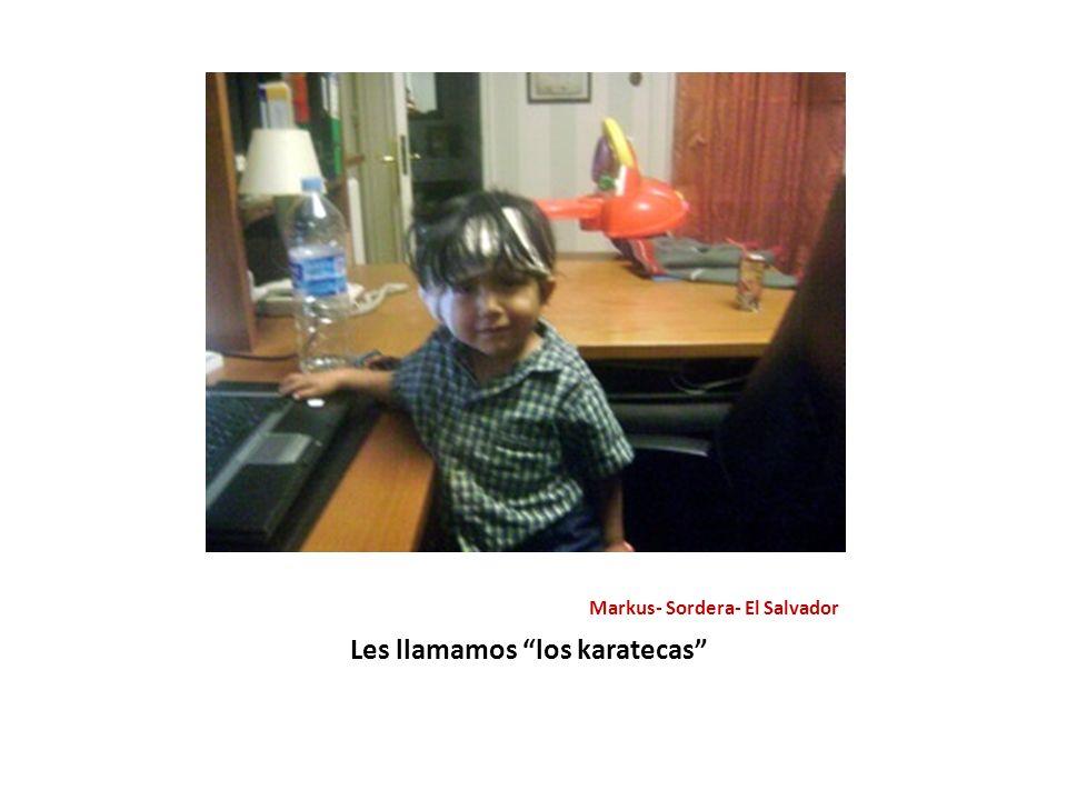 Markus- Sordera- El Salvador Les llamamos los karatecas