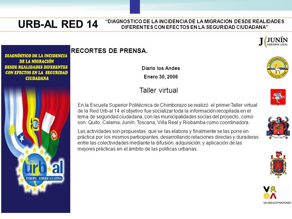 URB-AL RED 14 DIAGNOSTICO DE LA INCIDENCIA DE LA MIGRACION DESDE REALIDADES DIFERENTES CON EFECTOS EN LA SEGURIDAD CIUDADANA RECORTES DE PRENSA. Diari