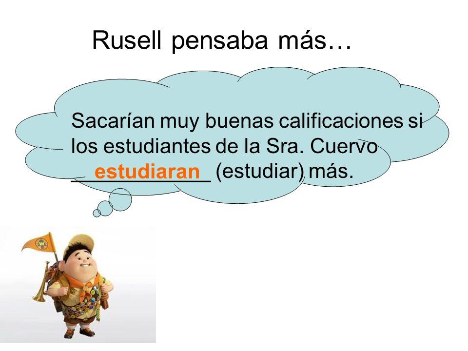 Rusell pensaba más… Sacarían muy buenas calificaciones si los estudiantes de la Sra.