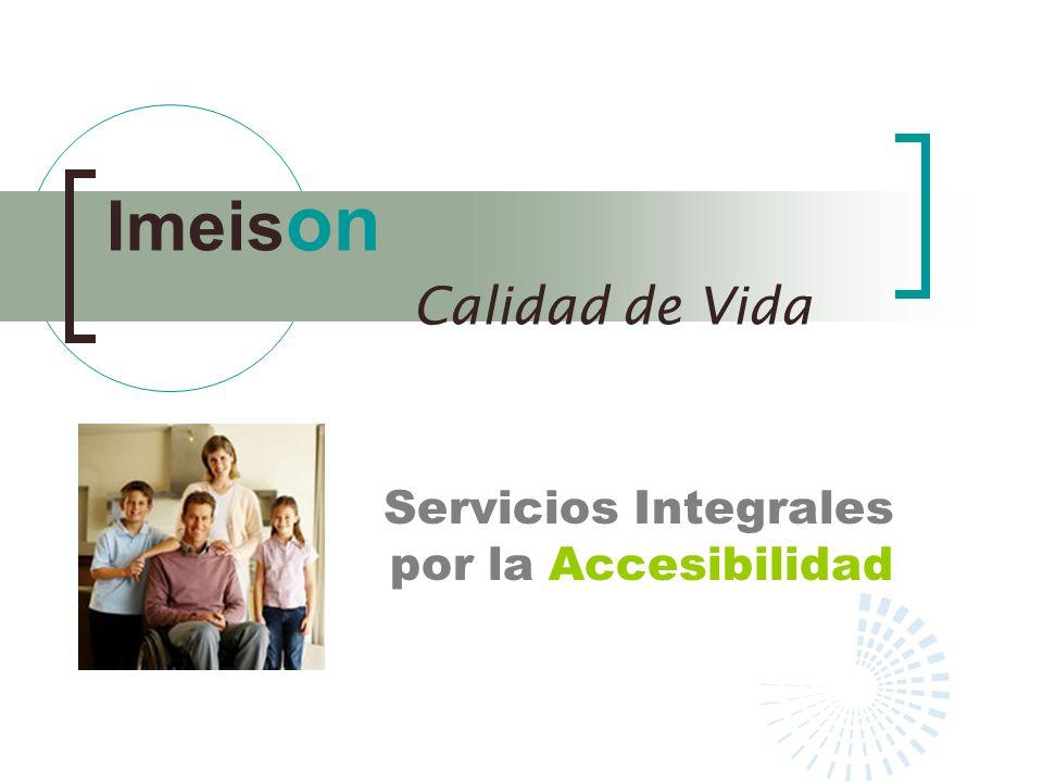 Imeis on Calidad de Vida Servicios Integrales por la Accesibilidad