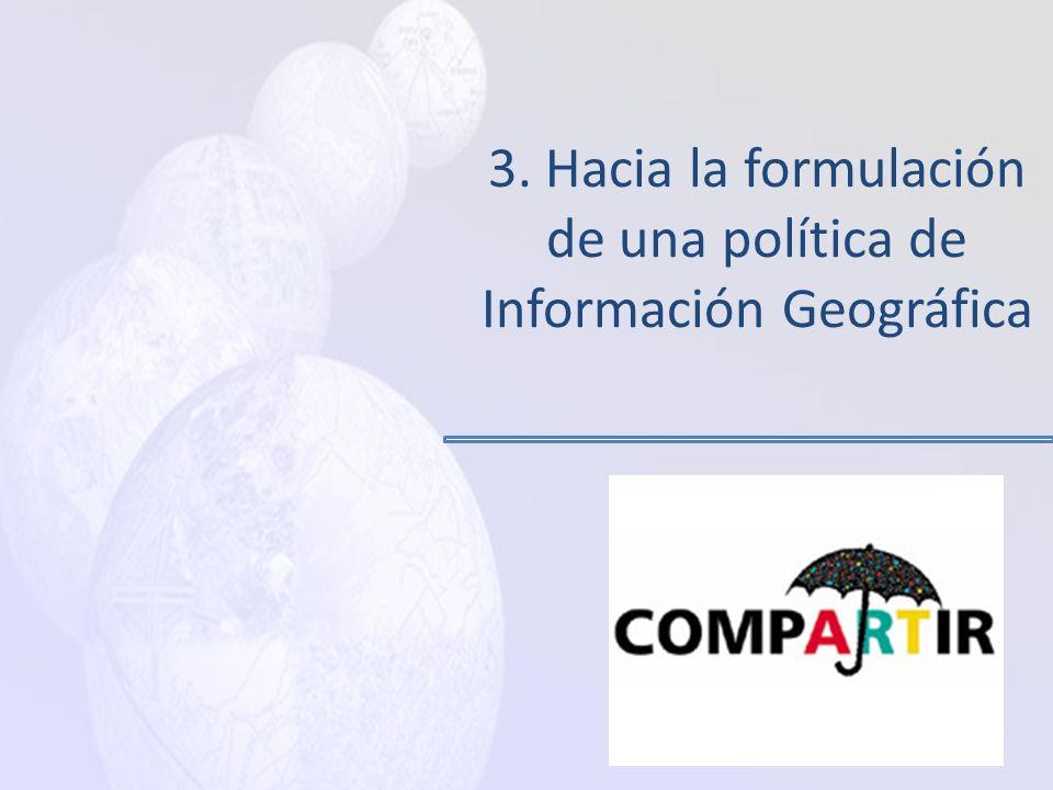 Falta de Política gubernamental en torno al tema de Información Geográfica Insuficiente comunicación interinstitucional Enfoques parciales antes que n