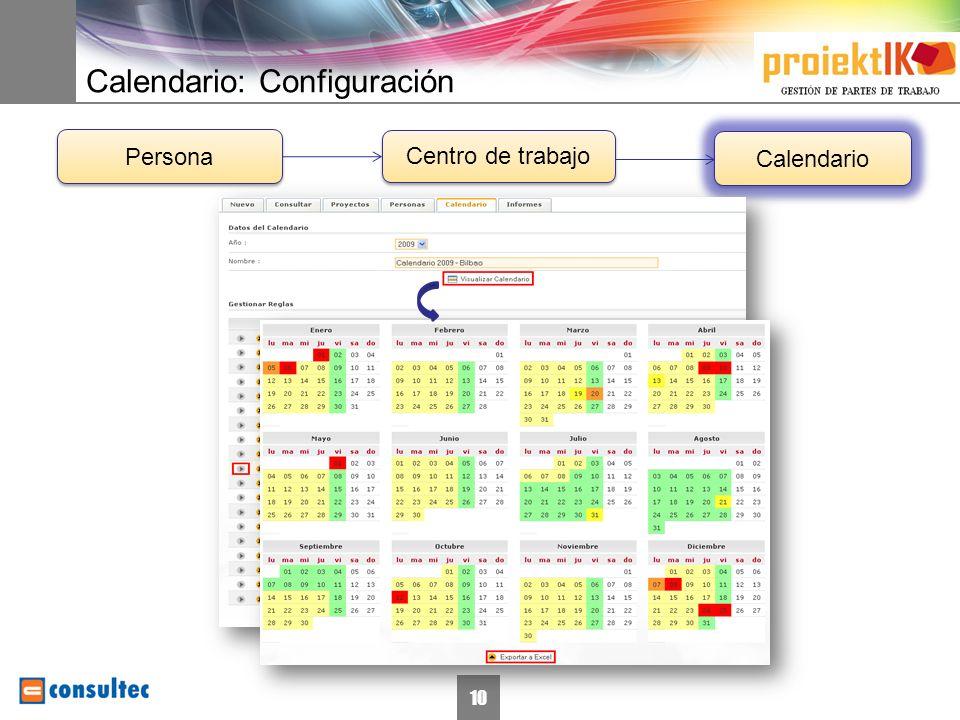 10 Calendario: Configuración Centro de trabajo Calendario Persona