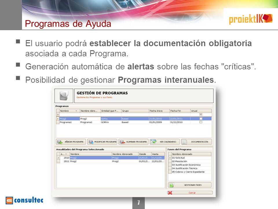 7 Programas de Ayuda El usuario podrá establecer la documentación obligatoria asociada a cada Programa.