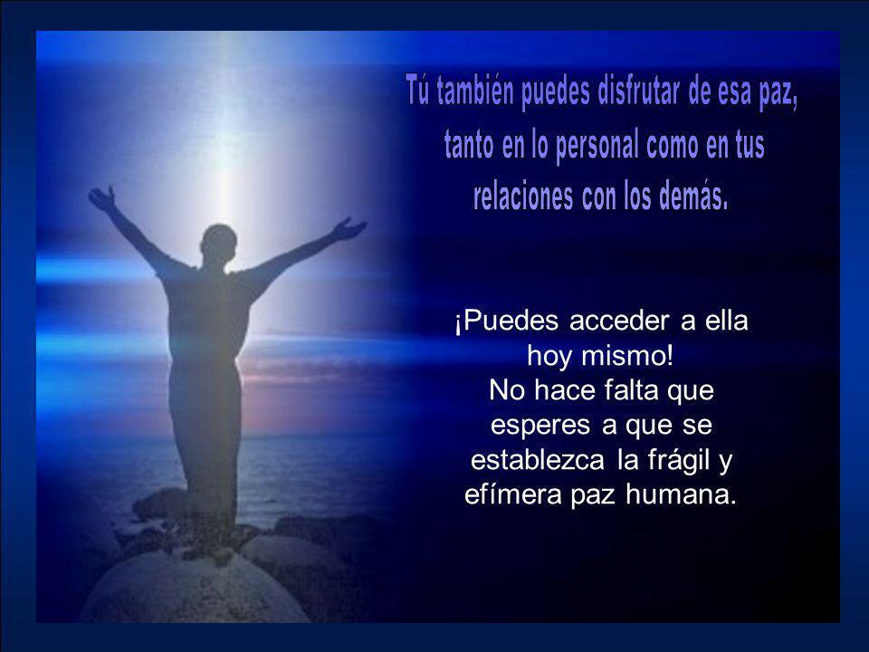 Es una sensación muy viva de bienestar interior que procede de Dios y que, como un bien preciado, se nos concede a los que aceptamos a Jesús, el Prínc