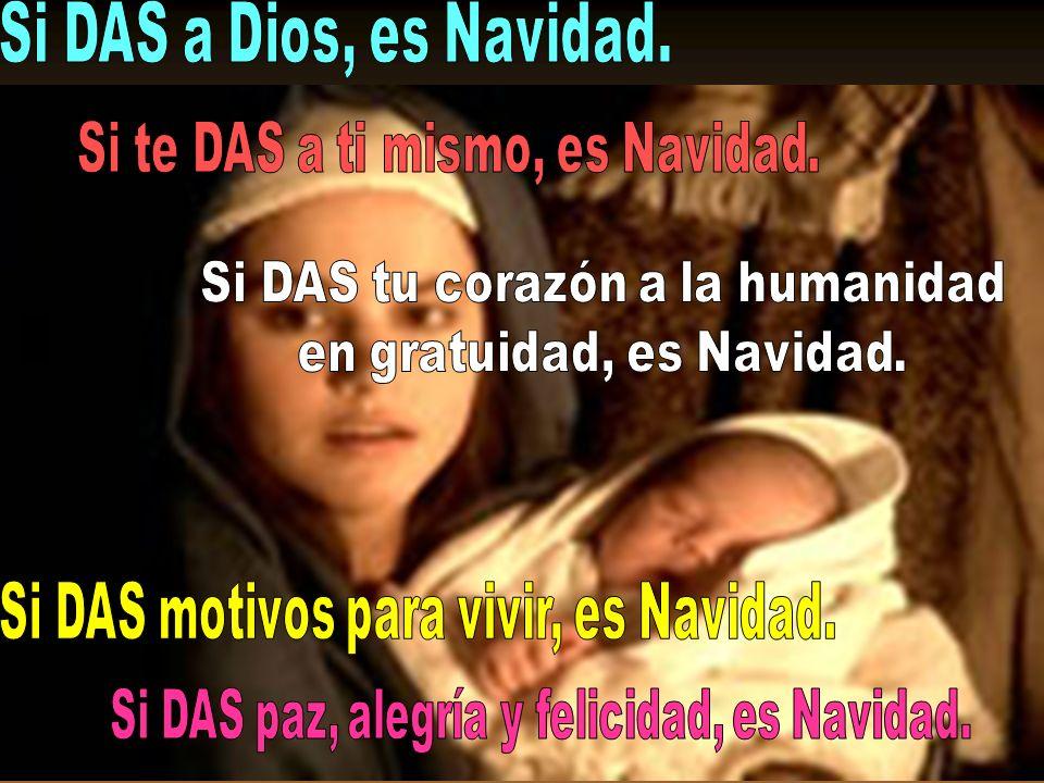 y lo hemos de conjugar nosotros, COMPARTIENDO con los hermanos: - el consuelo, - el pan, - la ayuda y - el amor. Navidad procede de la más profunda RA