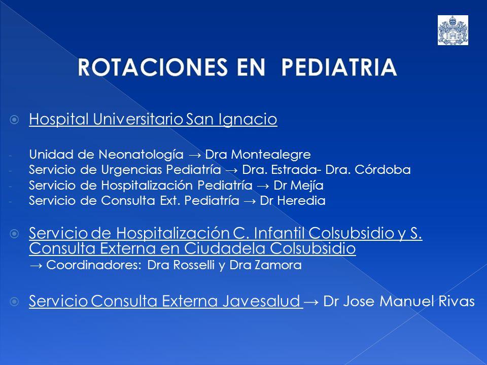 Hospital Universitario San Ignacio - Unidad de Neonatología Dra Montealegre - Servicio de Urgencias Pediatría Dra. Estrada- Dra. Córdoba - Servicio de