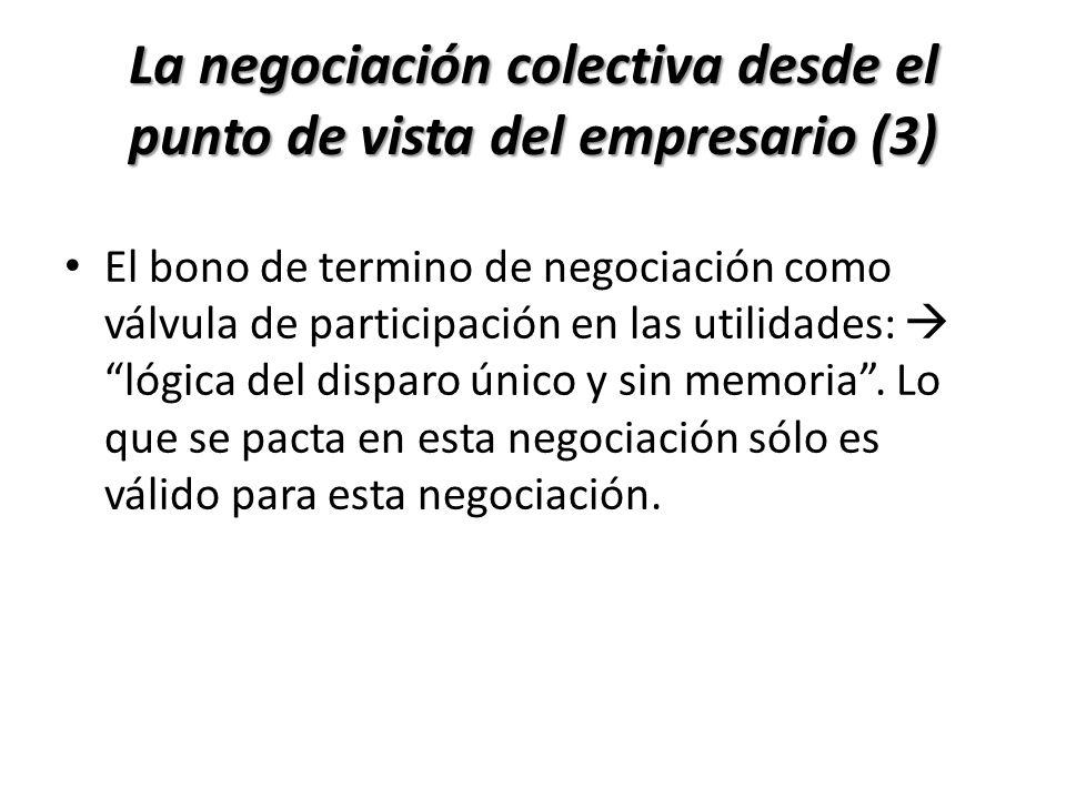 El bono de termino de negociación como válvula de participación en las utilidades: lógica del disparo único y sin memoria. Lo que se pacta en esta neg