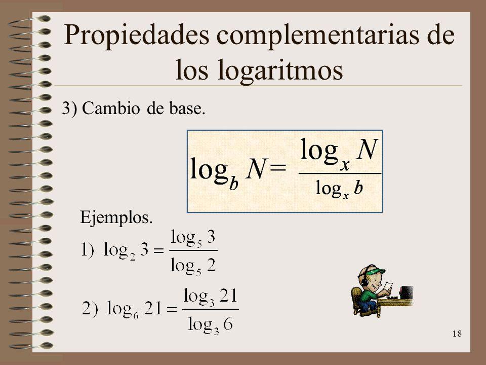 Propiedades complementarias de los logaritmos 2) Inversos base y número. Ejemplos. 17