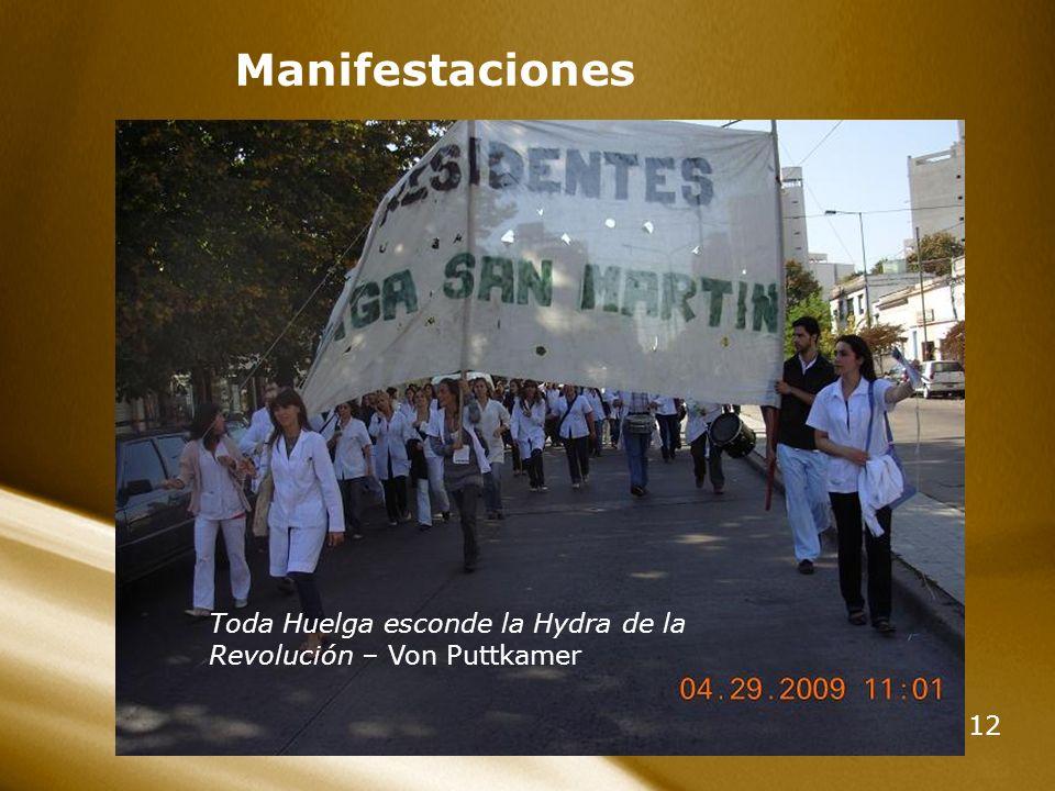 12 Manifestaciones Toda Huelga esconde la Hydra de la Revolución – Von Puttkamer