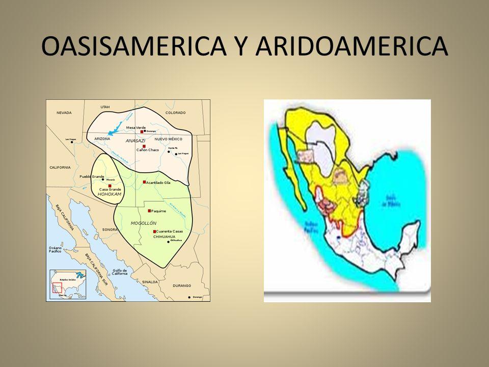 TAREA Esquema integrador de las distintas áreas geográficas culturales del México antiguo (Oasisamerica, Aridomerica, Mesoamerica), en general.
