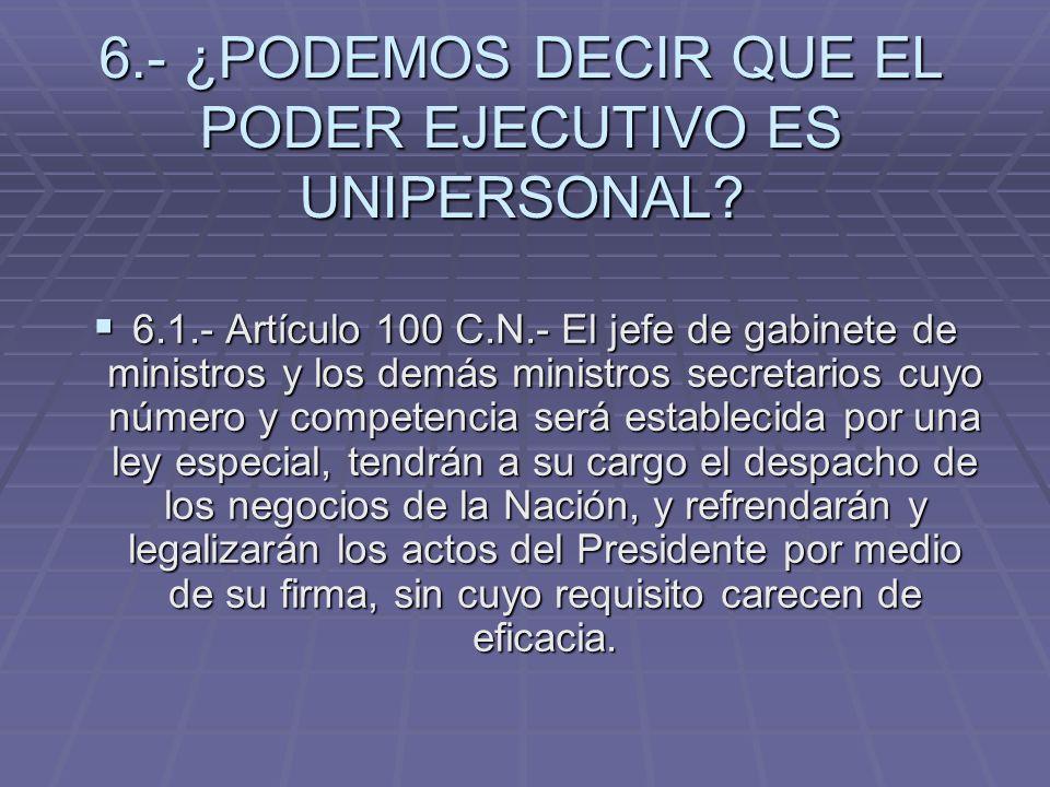 7.- ¿CUALES SON LAS FUNCIONES DEL JEFE DE GABINETE.